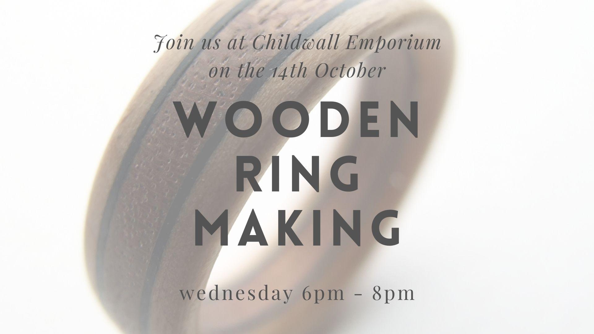 Childwall Emporium: Wooden Ring Making