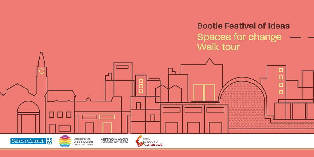 Bootle Festival of Ideas – Spaces for change / walk tour