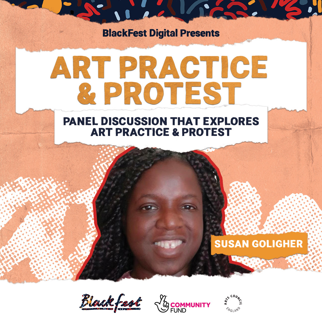 BlackFest Digital 2020: Art Practice And Protest