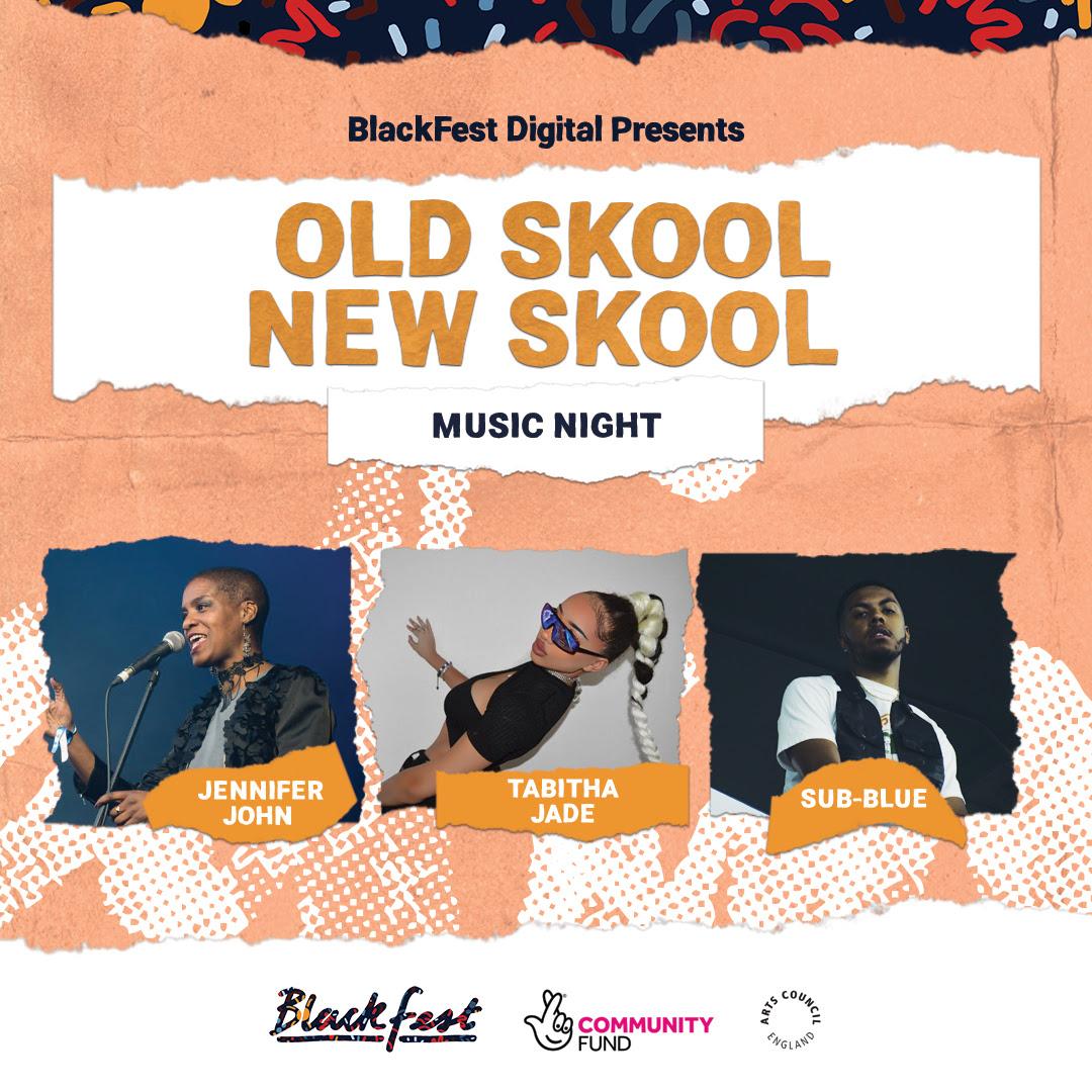 BlackFest Digital 2020: Music Night - Old Skool, New Skool, What's New?