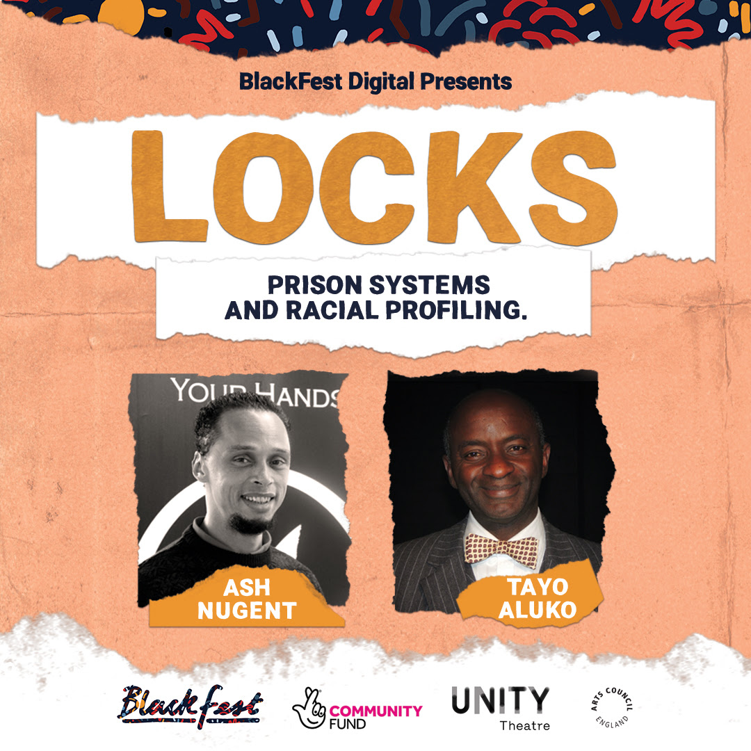 BlackFest Digital 2020: Locks: Prison Systems and Racial Profiling