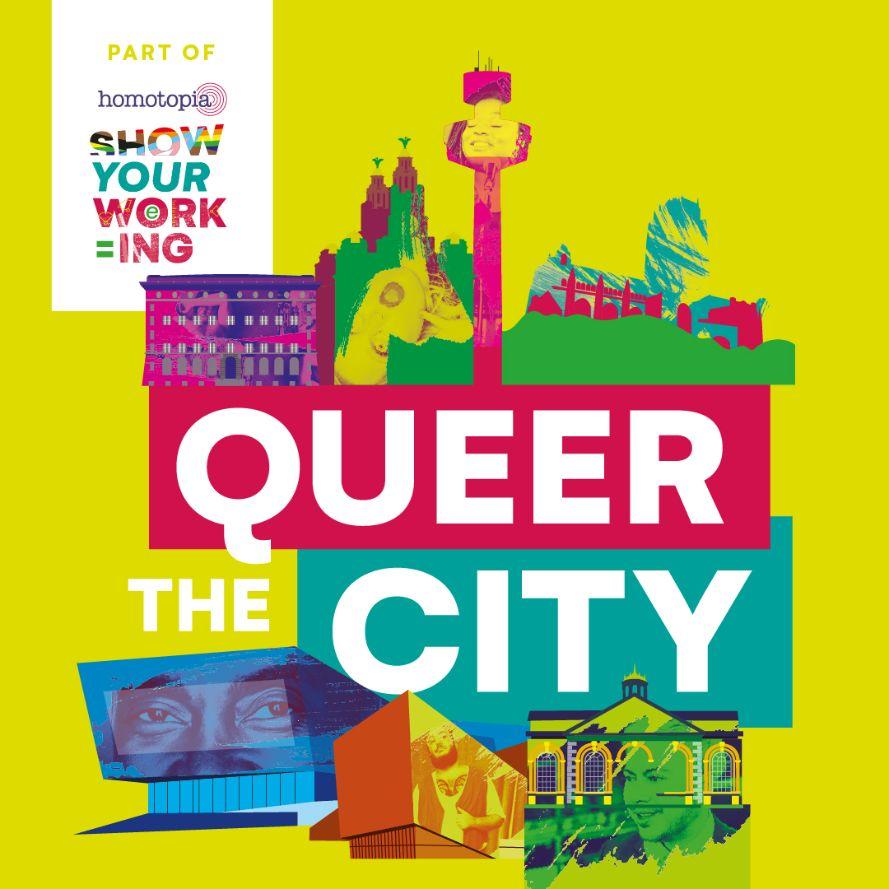 Homotopia: Queer the City: Art Crawl & The Walk