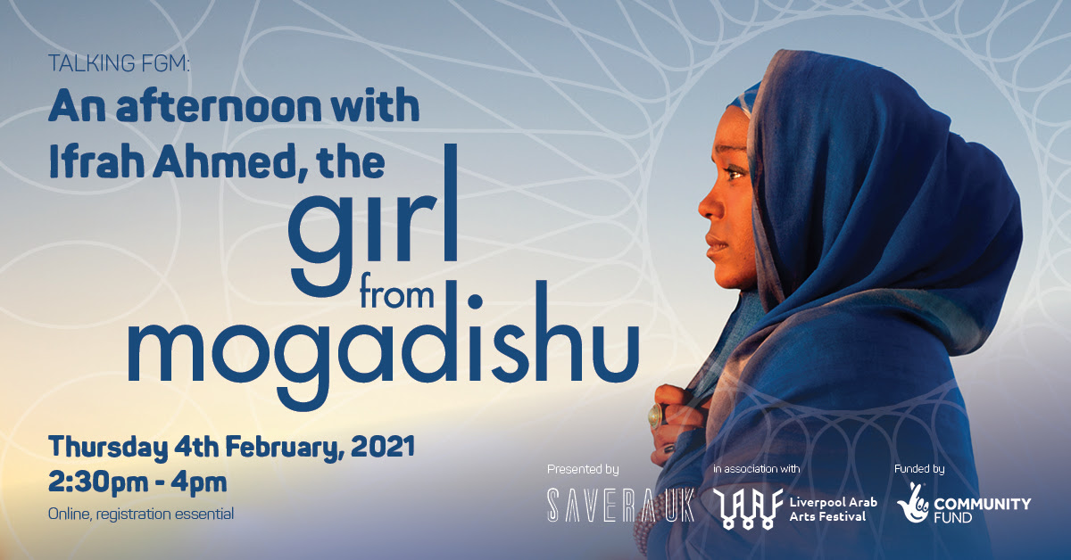 """Savera UK: Talking FGM: An afternoon with Ifrah Ahmed, the """"Girl from Mogadishu"""""""