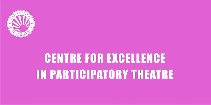 Collective Encounters (Online): OPEN PLAYGROUND: Keeping Well - Participatory Artists' Wellbeing