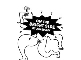 Convenience Gallery: On the Bright Side - Jon Edgley